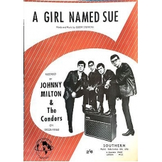 A Girl Named Sue by Johnny Milton & The Condors