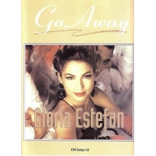 Go Away By Gloria Estefan