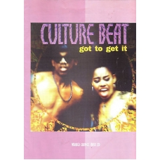Got To Get It by Culture Beat